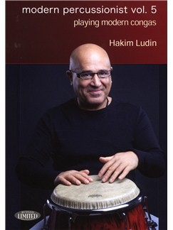 Hakim Ludin: Modern Percussion Vol. 5 - Playing Modern Congas DVDs / Videos | Congas