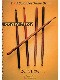 Denis Stilke: Snare Time - 2x5 Solos For Snare Drum Books | Snare Drum