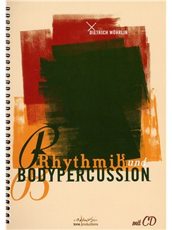 Dietrich Wöhrlin: Rhythmik und Bodypercussion (Book and CD) Books and CDs | Percussion