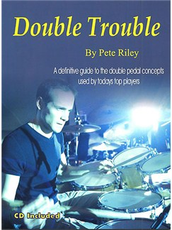 Pete Riley: Double Trouble Books and CDs | Drums
