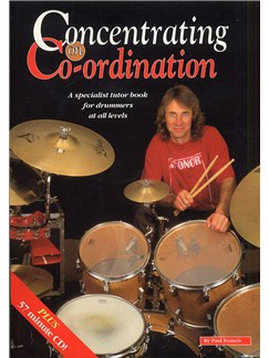Paul Francis: Concentrating On Co-ordination Books and CDs | Drums