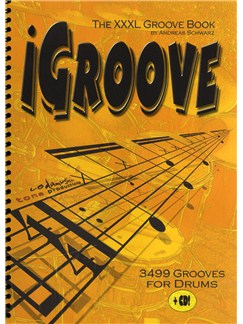 Andreas Schwarz: iGroove - The XXXL Groove Book Books and CDs | Drums