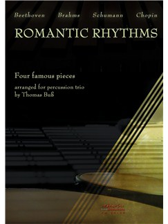 Romantic Rhythms - Four Famous Pieces Arranged For Percussion Trio Books | Percussion (Trio), Vibraphone, Marimba, Timpani