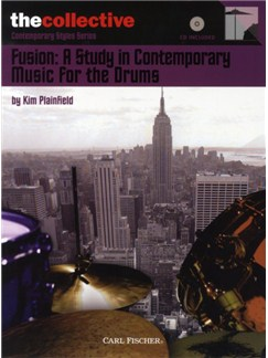 Kim Plainfield: Fusion - A Study In Contemporary Music For The Drums Books and CDs | Drums