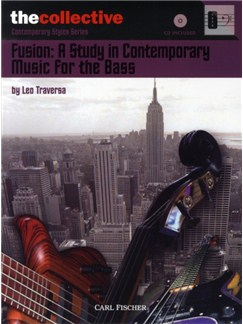 Leo Traversa: Fusion - A Study In Contemporary Music For The Bass Books and CDs | Bass Guitar