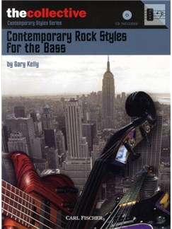 Gary Kelly: Contemporary Rock Styles For The Bass Books and CDs | Bass Guitar