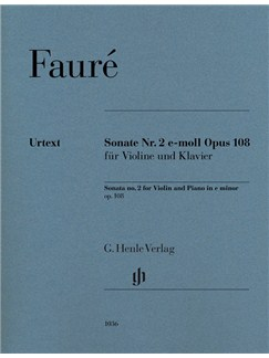 Gabriel Fauré: Violin Sonata No.2 E Minor Op.108 Books | Violin, Piano Accompaniment