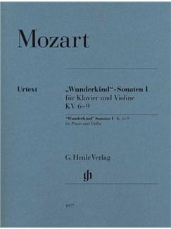 "Wolfgang Amadeus Mozart: ""Wunderkind"" Sonatas Volume 1 K.6-9 Books | Violin, Piano"