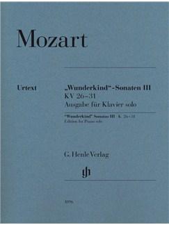 "Wolfgang Amadeus Mozart: ""Wunderkind"" Sonatas Volume III K.26-31 - Piano Solo Books | Piano"