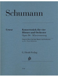 Robert Schumann: Concert Piece For Four Horns And Orchestra Op.86 (Piano Reduction) Books | French Horn (Quartet), Piano Accompaniment (Quartet)