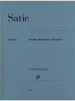 Erik Satie: Avant-dernières Pensées (Urtext) Books | Piano