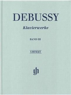 Claude Debussy: Piano Works - Volume III (Hardback) Books | Piano