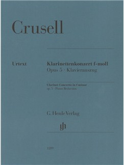 Bernhard Henrik Crusell: Clarinet Concerto F Minor Op. 5 Books | Clarinet, Piano Accompaniment