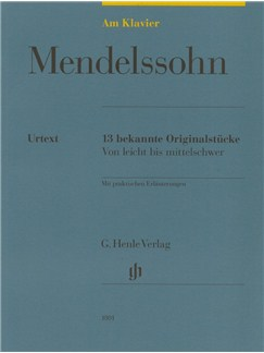 Felix Mendelssohn-Bartholdy: Am Klavier - 13 Bekannte Originalstücke (German Language Edition) Books | Piano