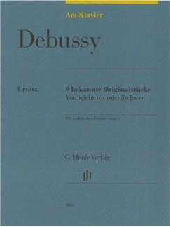 Claude Debussy: Am Klavier - 9 Bekannte Originalstücke (German Language Edition) Books | Piano