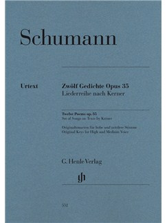 Robert Schumann: Twelve Poems Op. 35, Set Of Songs On Texts By Kerner (High/Medium Voice) Books | Voice, Piano Accompaniment