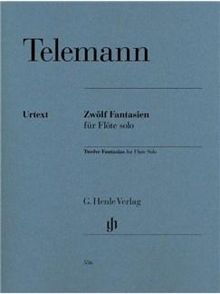 Georg Philipp Telemann: 12 Fantasias For Flute Solo (Henle Urtext Edition) Books | Flute