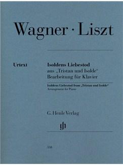 Richard Wagner/Franz Liszt: Isoldens Liebestod (Tristan Und Isolde) - Piano Books | Piano