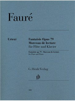 Gabriel Fauré: Fantaisie Op. 79 And Morceau De Lecture For Flute And Piano Books | Flute, Piano Accompaniment