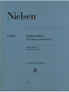 Carl Nielsen: Canto Serioso For Horn And Piano (Henle Urtext Edition) Books | French Horn, Piano Accompaniment