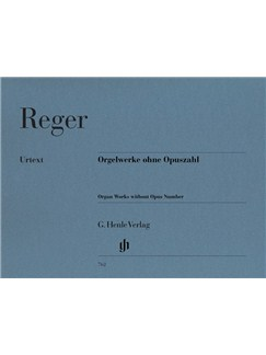Max Reger: Organ Works Without Opus Number Books | Organ