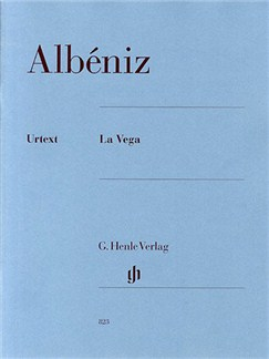 Isaac Albeniz: La Vega (Henle Urtext Edition) Books   Piano