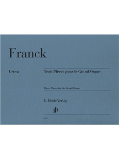 Cesar Franck: Three Pieces for the Grand Organ Books | Organ