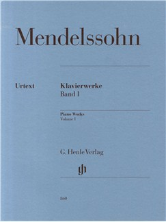 Felix Mendelssohn: Piano Works Volume 1 Books | Piano