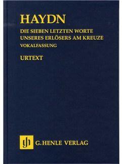 Joseph Haydn: Die Sieben Letzten Worte Unseres Erlösers Am Kreuze (The Seven Last Words On The Cross) Books | SATB, Orchestra