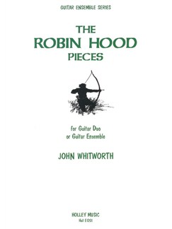John Whitworth: The Robin Hood Pieces Books | Guitar (Duet)