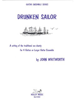 Drunken Sailor (Guitar Ensemble) Books | Guitar (Quartet)