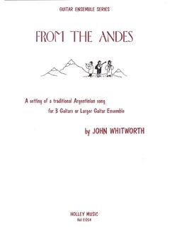 John Whitworth: From The Andes Books | Guitar (Trio)