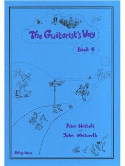 Peter Nuttall: The Guitarist's Way - Book 4 Books | Guitar