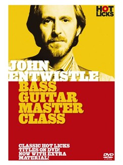 Hot Licks: John Entwistle - Bass Guitar Master Class DVDs / Videos | Bass Guitar