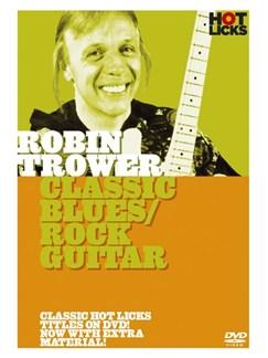 Hot Licks: Robin Trower - Classic Blues/Rock Guitar DVDs / Videos | Guitar