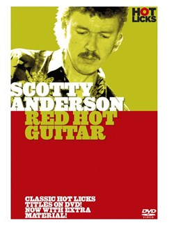 Hot Licks: Scotty Anderson - Red Hot Guitar DVDs / Videos | Guitar