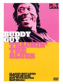 Hot Licks: Buddy Guy - Teaching The Blues DVDs / Videos | Guitar