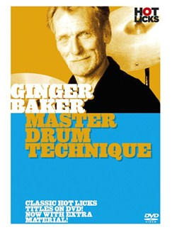 Hot Licks: Ginger Baker - Master Drum Technique DVDs / Videos | Drums