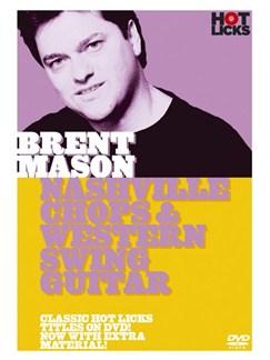 Hot Licks: Brent Mason - Nashville Chops And Western Swing Guitar DVDs / Videos   Guitar