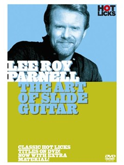 Hot Licks: Lee Roy Parnell - The Art Of Slide Guitar DVDs / Videos | Guitar