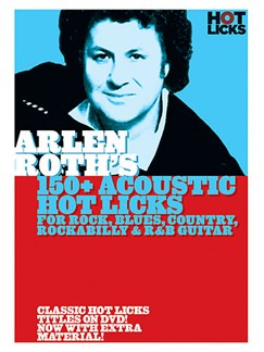 Arlen Roth's 150+ Hot Licks for Rock, Blues, Country, Rockabilly & R&B Guitar DVDs / Videos | Gitarre