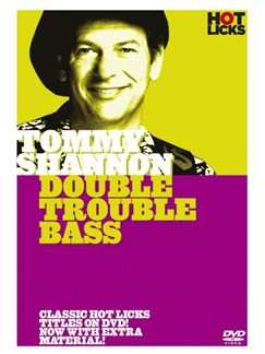 Hot Licks: Tommy Shannon - Double Trouble Bass DVDs / Videos | Bass Guitar