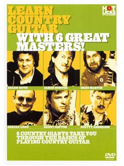 Hot Licks: Learn Country Guitar With 6 Great Masters! DVDs / Videos | Guitar