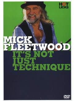 Mick Fleetwood: It's Not Just Technique DVDs / Videos | Drums