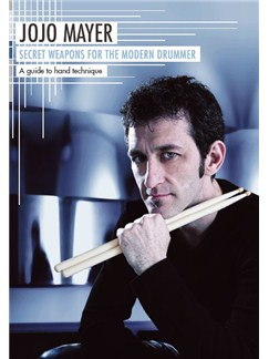 Jojo Mayer: Secret Weapons For The Modern Drummer - A Guide To Hand Technique (German Edition) DVDs / Videos | Drums