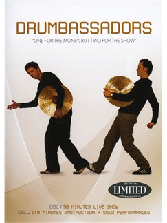 Drumbassadors: One For The Money, But Two For The Show DVDs / Videos | Drums