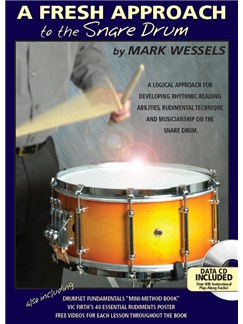 Mark Wessels: A Fresh Approach To The Snare Drum Books and CDs | Percussion