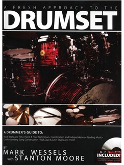 Mark Wessels: A Fresh Approach To The Drumset Books and CDs | Drums