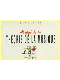 Adolphe Danhauser : Abrégé De La Théorie Livre | Tous Les Instruments