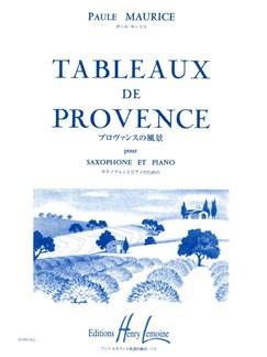 Paule Maurice: Tableaux de Provence (Saxophone-Alto & Piano) Books | Alto Saxophone, Piano Accompaniment